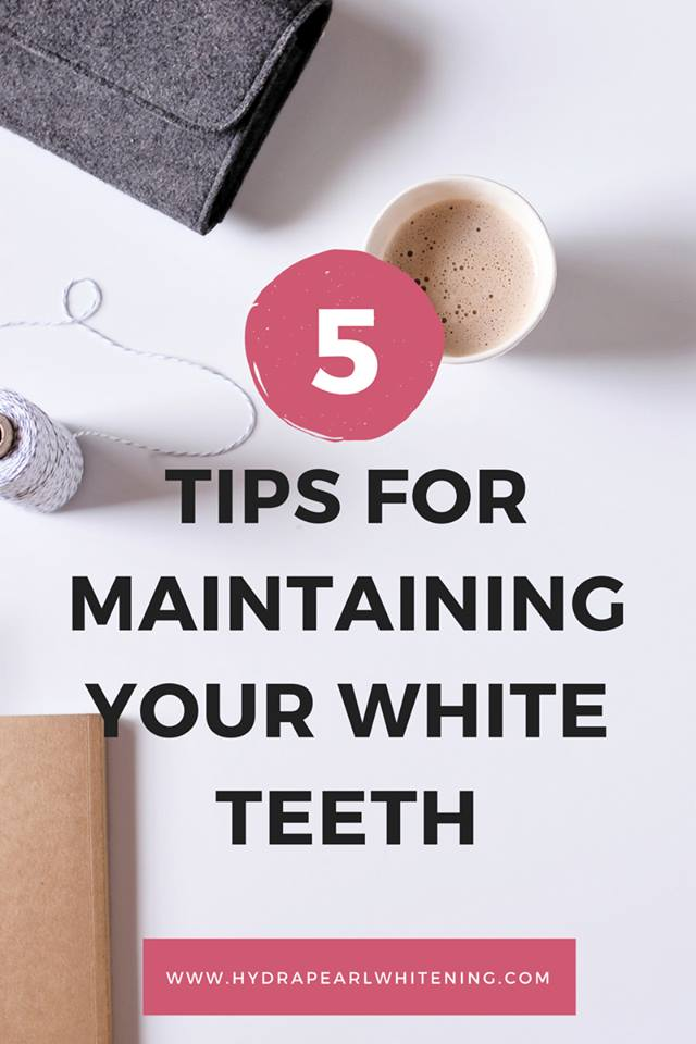 5 Tips for Maintaining Your WHITE Teeth